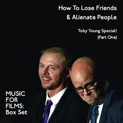 Music for Films, Box Set - How To Lose Friends & Alienate People - Part One