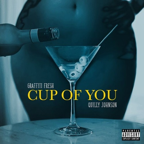 Cup Of You ft. Quilly Johnson (prod. by Beat Demon)