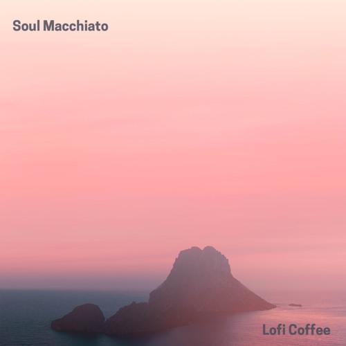 Lofi Coffee ~ I Belong To You