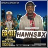 Episode 24: Meet HannsBx from Bronx2Broward he's giving out Free Smoke