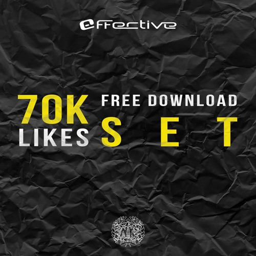 Effective - 70k Likes Mix - FREE DOWNLOAD !!!