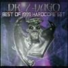 Dr. Z-Vago Best of 1999 Hardcore Set