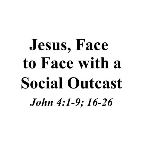 Jesus, Face to Face With a Social Outcast