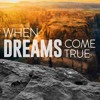 01 - 21 - 2018 When Dreams Come True: Dreaming of True Love