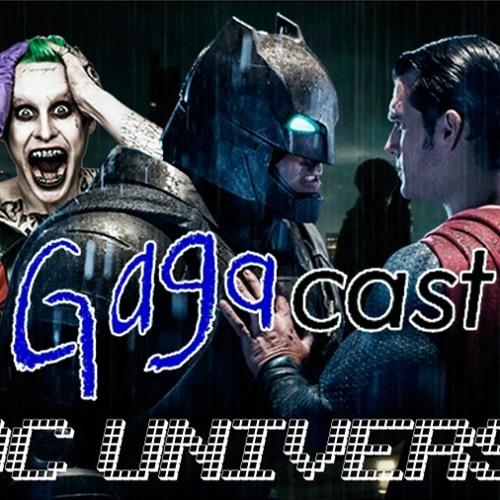 GagaCast 07 DC Universe parte 2