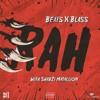 Beats By Blass - RAH Feat ShabZi Madallion