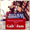 Gab And Jam Episode 3 What's on our bookshelf?