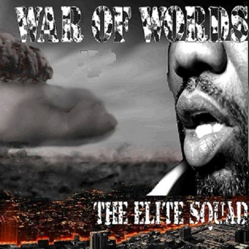 War Of Words ..The Elite Squad