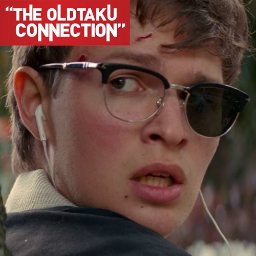 The Oldtaku Connection Unofficial Episode: Baby Driver
