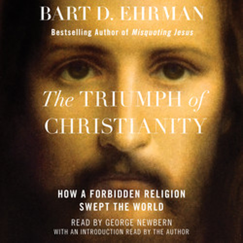 THE TRIUMPH OF CHRISTIANITY Audiobook Excerpt