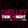 Chelley - Took The Night (Alex Acosta vs. Isak Salazar Remix)