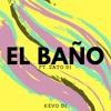 EL BAÑO⚡️ Kevo DJ ✘ Zato DJ.