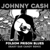 Johnny Cash-Folsom Prison Blues (Deaky Ear Candy Remix)