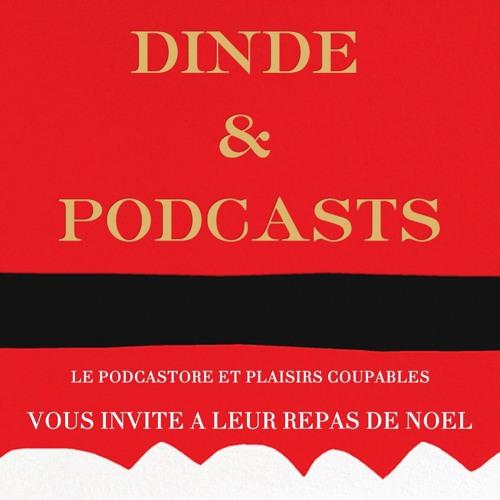 Dinde et Podcasts (1ere partie)