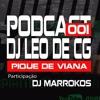 MONTAGEM - SEU CINEMA E NA FAVELA [ DJ LEO DE CG ] MC DUCK , MC 2J , MC GW = FAIXA PODCAST 001 = Portada del disco
