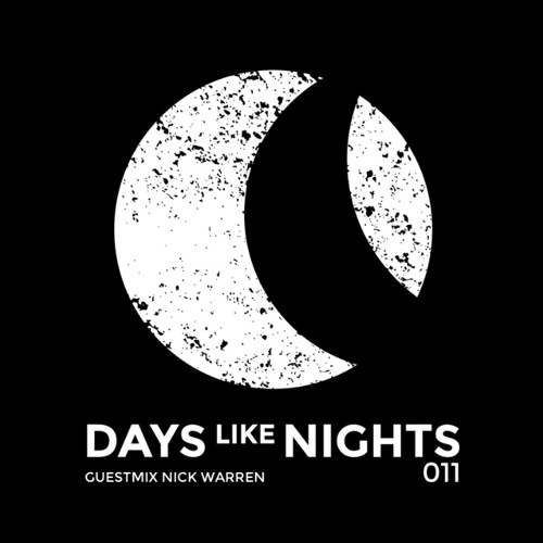 DAYS like NIGHTS 011 - Guestmix by Nick Warren