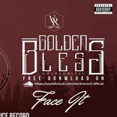 GoldenBless - Face It