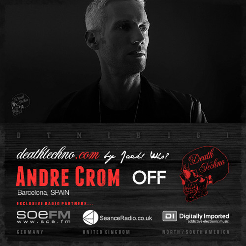 DTMIX161 - Andre Crom [Barcelona, SPAIN]
