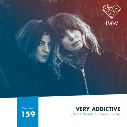 HMWL Podcast 159: Very Addictive
