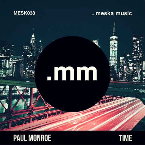 Paul Monroe - TIME (Radio Edit)