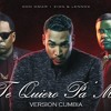 Don Omar Ft. Zion Y Lennox - Te Quiero Pa Mi (Version Cumbia) Dj Kapocha