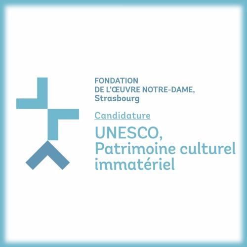 Le Patrimoine Culturel Immatériel de la Fondation de l'Oeuvre Notre-Dame