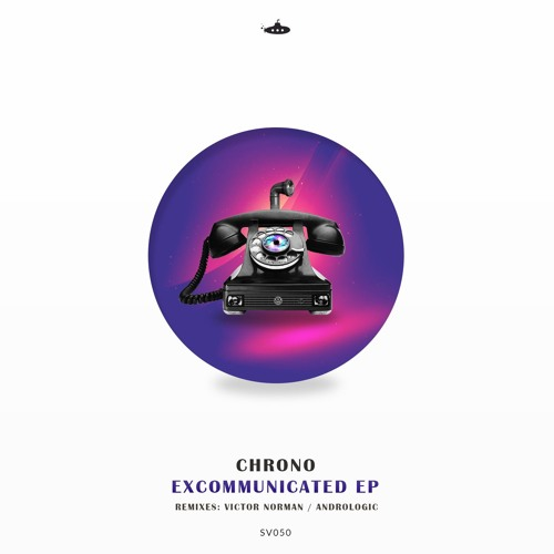 OUT NOW: Chrono - Excommunicated EP