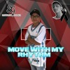 MOVE WITH MY RHYTHM VOL.1 (Special Session R.I.P Yeiison Ciiro)