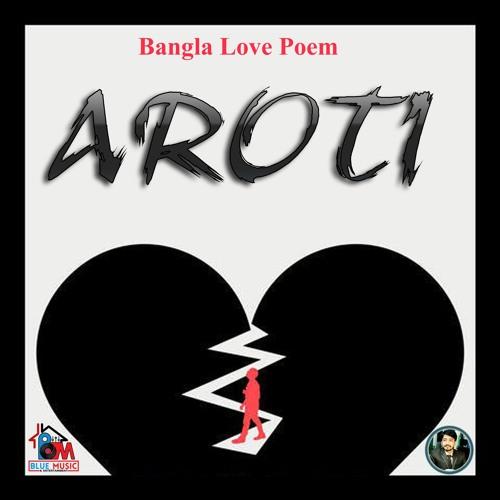 Bangla Love Poem Aroti By Mj Nayon On Soundcloud Hear The