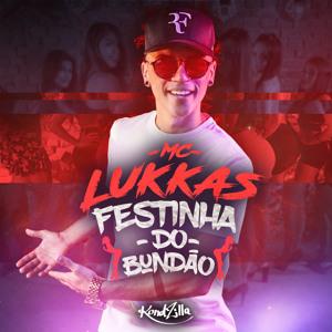 MC Lukkas - Festinha do Bundão mp3