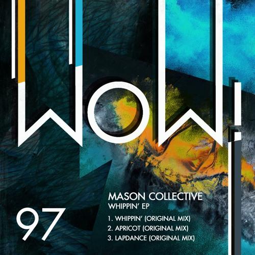 Premiere: Mason Collective - Apricot [Wow! Recordings]