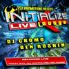 DJ Cromo ft Ben Rushin - Initialize Live Lounge 19th Jan 18 Portada del disco
