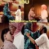 IBU by Haddad ALwi Feat Farhan