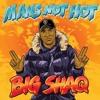 Big Shaq - Man Not Hot Ringtone