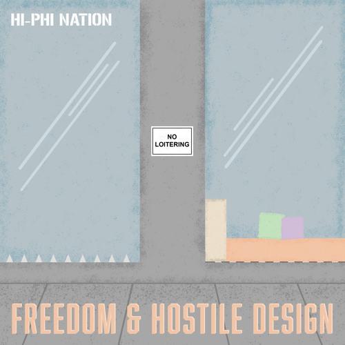 Freedom and Hostile Design (Jan. 23rd, 2018)