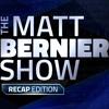 The Matt Bernier Show Recap Edition - January 22nd, 2018
