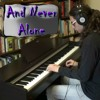 And Never Alone (Piano Solo)
