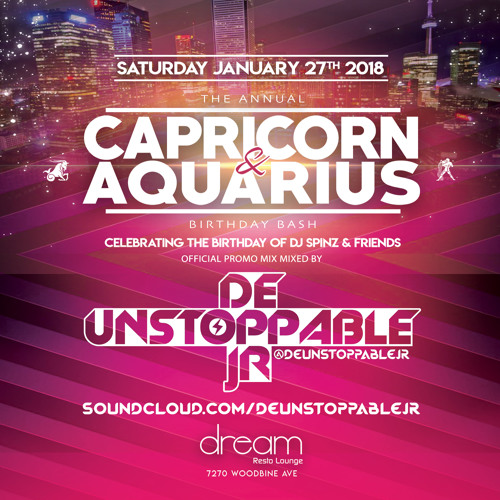 Capricorn & Aquarius Bash 2018 Promo Mix - Mixed By: @deUnstoppableJR