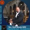 Hijacked By God - Rev Bazil Mead MBE on London Community Gospel Choir