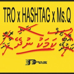 Kamaku Nudhey (Explicit) - Tro, HashTag & Ms.Q