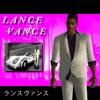Download LANCE VANCE Mp3