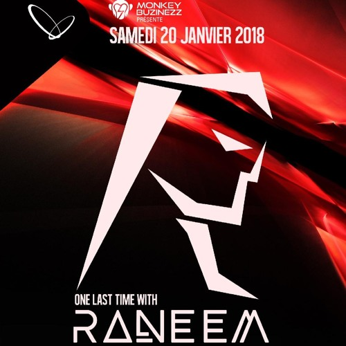 One Last Time w/ Raneem @ Circus Afterhours, Montreal [20.01.18]
