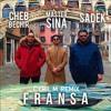Master Sina (Feat. Cheb Bachir & Sadek) - Fransa (Cyril M Remix)