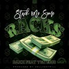 Stack Me Some Racks Feat. YGN Loco (Prod. ZellTooTrill)