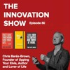 EP 80: Upping Your Elvis to a better life and business with Chris Baréz-Brown