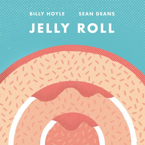 Billy Hoyle/Sean Deans - Jelly Roll