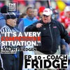 Ep. 10 - Coach Fridge (The Ralph Friedgen Story)