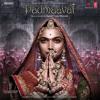 Binte Dil (Padmaavat) - Arijit Singh - 500fun.Com