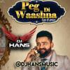 Peg Di Waashna - Dj Hans Amrit Mann