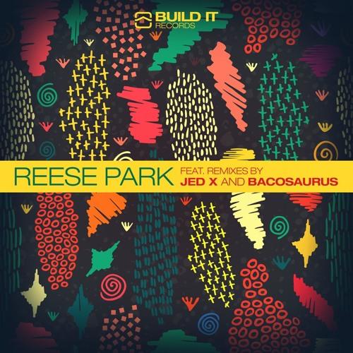 Reese Park - Rhythm Is Life (Original)